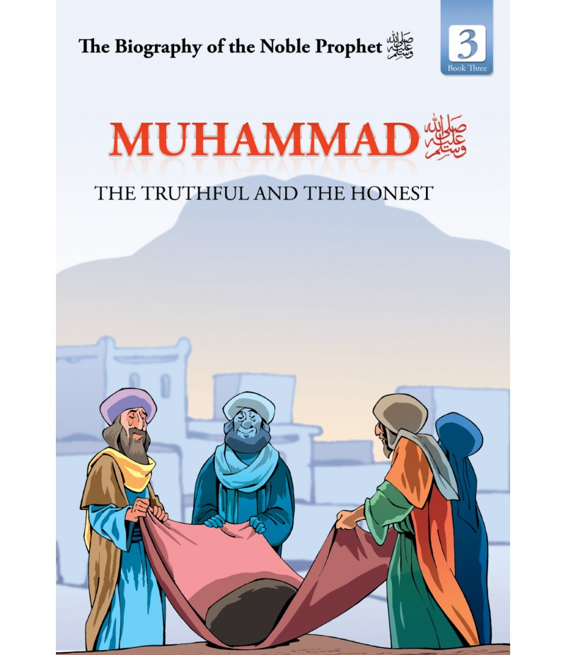 Mohammad The Truthful and the Honest