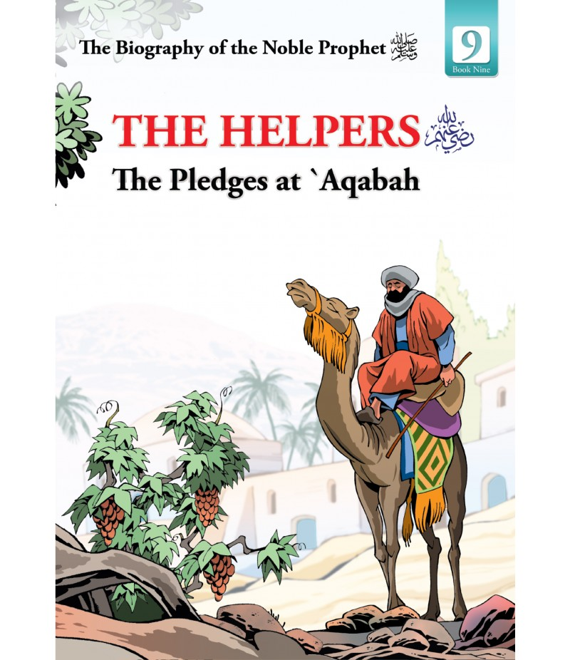 The Helpers – the Pledges at 'Aqabah